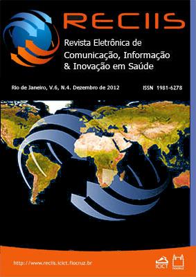Visualizar v. 6 n. 4 (2012): Temático   Comunicação e saúde: temas, questões e perspectivas latinoamericanas