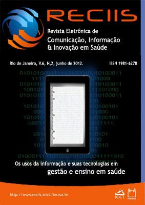 Visualizar v. 6 n. 2 (2012): Temático | Os usos da informação e suas tecnologias em gestão e ensino em saúde