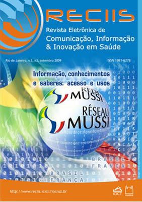 Visualizar v. 3 n. 3 (2009): Temático | Informação, conhecimentos e saberes: acesso e usos
