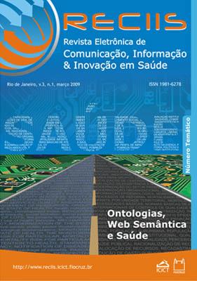 Visualizar v. 3 n. 1 (2009): Temático   Ontologias, web semântica e saúde